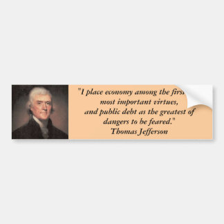 Bumper Sticker : Thomas Jefferson on Debt