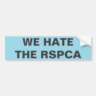 Bumper Sticker We Hate The RSPCA