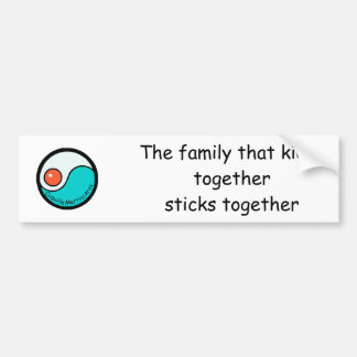 bumper: The family that kicks togethersticks ... Bumper Sticker