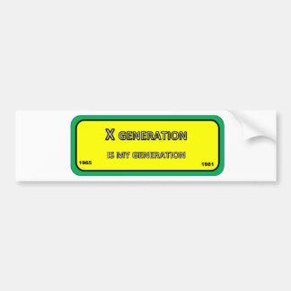 Bumper/window sticker for X generation