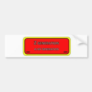 Bumper/window sticker generation Z