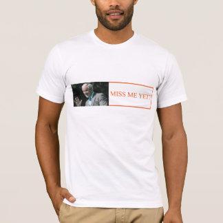 bumpersticker_missmeyet_flt T-Shirt