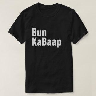 Bun KaBaap T-Shirt