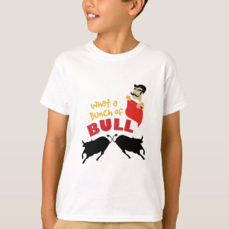Bunch Of Bull T-Shirt