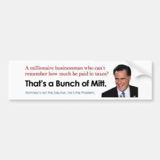 Bunch of Mitt - Taxes Bumper Sticker