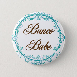 bunco babe 6 cm round badge