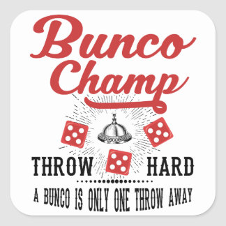 Bunco Champ Square Sticker