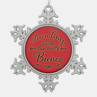 Bunco Friendship Snowflake Pewter Christmas Ornament