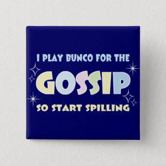 Bunco Gossip 15 Cm Square Badge