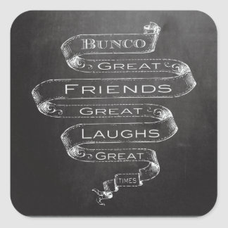 Bunco Great Friends Square Sticker