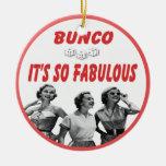 bunco it's so fabulous ornament