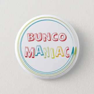 bunco maniac 6 cm round badge