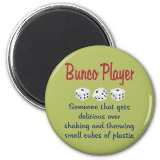 Bunco Player -Definition Magnet