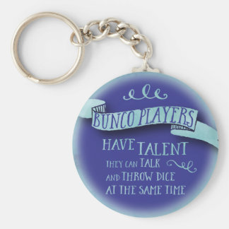 Bunco Players Have Talent - Water Color Style Key Ring