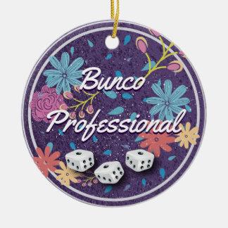 Bunco Professional Ceramic Ornament