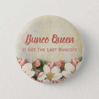 Bunco Queen I Got The Last Bunco Vintage Elegant 6 Cm Round Badge