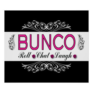 Bunco, Roll, Chat, Laugh In Pink, Black and White Poster