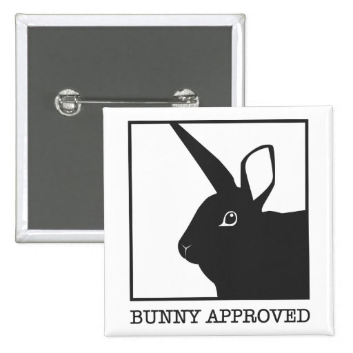BUNNY APPROVED PINBACK BUTTON
