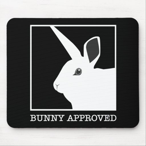 BUNNY APPROVED MOUSE PADS