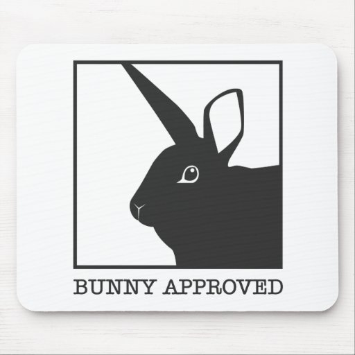 BUNNY APPROVED MOUSE PAD