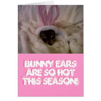 Bunny ears are SO hot this season!... Greeting Card