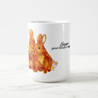 Bunny Love - Expect good things to happen! Coffee Mug