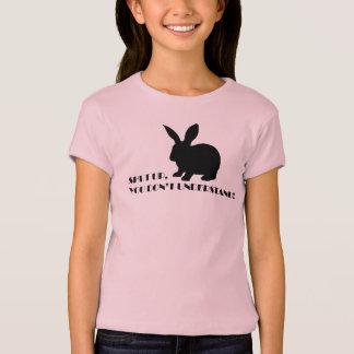 BUNNY LOVE SHUT UP! T-Shirt