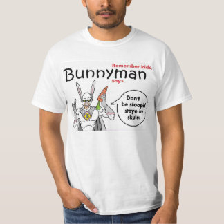 Bunnyman Says... T Shirt