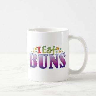 Buns I Eat Coffee Mug