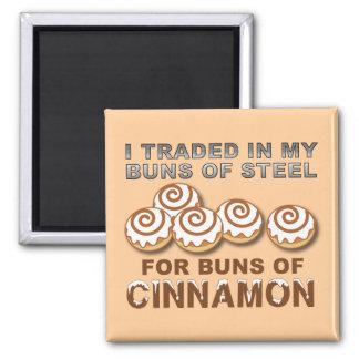Buns of Cinnamon Funny Fridge Magnet