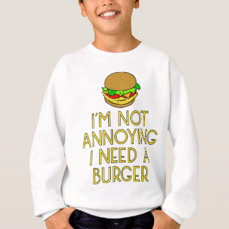 Burger nearly Food BBQ Barbecue hungry hunger Sweatshirt