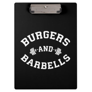 Burgers and Barbells - Lifting Workout Motivation Clipboard