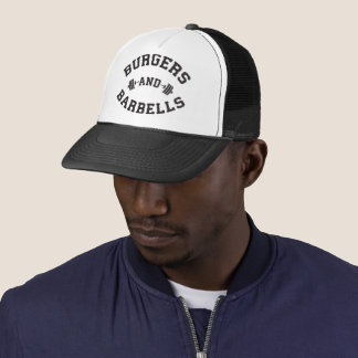 Burgers and Barbells - Lifting Workout Motivation Trucker Hat