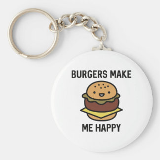 Burgers Make Me Happy Basic Round Button Key Ring