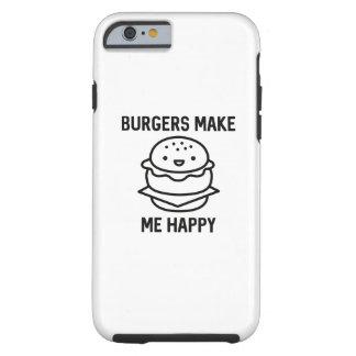 Burgers Make Me Happy Tough iPhone 6 Case