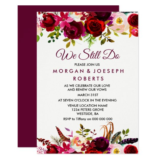 Burgundy Boho Floral WE STILL DO vow renewal Card