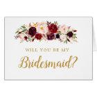 Burgundy Marsala Will You Be My Bridesmaid Card
