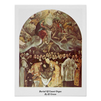 Burial Of Count Orgaz By El Greco Poster