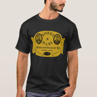 Burke and Hare bed and breakfast T-Shirt