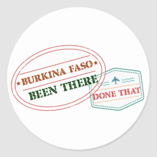 Burkina Faso Been There Done That Classic Round Sticker