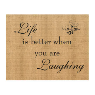 Burlap Board Sign- Life and Laughing Wood Wall Art
