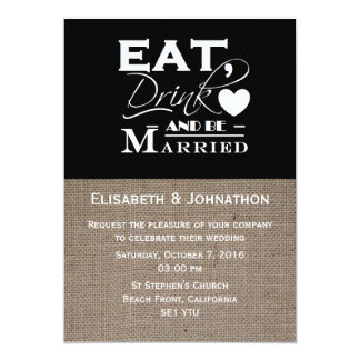 Burlap Eat Drink And Be Married Wedding Invitation