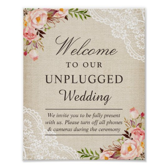 Burlap Lace Floral Unplugged Wedding Welcome Sign