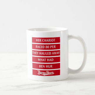 Burma-Shave Jingle 2 Coffee Mug