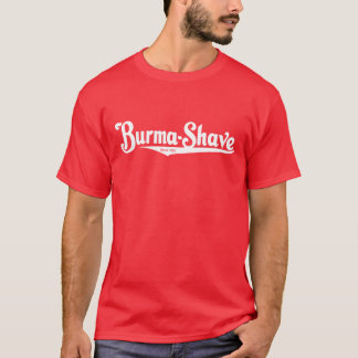 Burma-Shave shaving cream T-Shirt