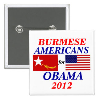 Burmese americans for Obama 15 Cm Square Badge