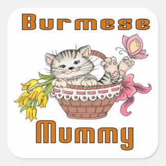 Burmese Cat Mom Square Sticker
