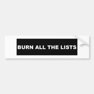 Burn All The Lists black Bumper Sticker