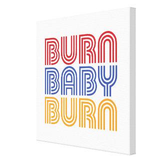 BURN BABY BURN GALLERY WRAP CANVAS