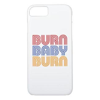 BURN BABY BURN iPhone 7 CASE